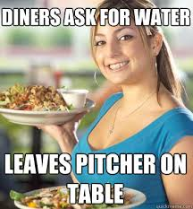 Attentive Waitress memes | quickmeme via Relatably.com