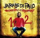 Un Metro Cuadrado 1m2 album by Jarabe de Palo