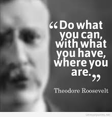 Theodore Roosevelt Quotes via Relatably.com