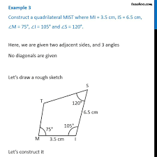 Example 3 - Construct a quadrilateral MIST, MI = 3.5 cm, IS = <b>6.5 cm</b>