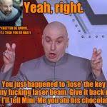 "Dr. Evil ""Yeah, Right"" Meme Generator - Imgflip via Relatably.com"