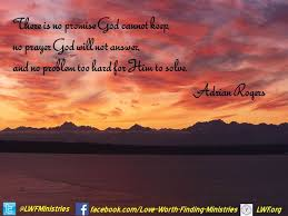 The wisdom and insight of Adrian Rogers from Love Worth Finding ...