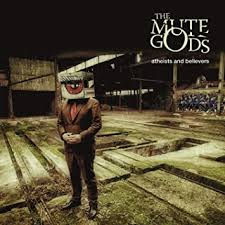 <b>The Mute Gods</b> - Atheists And Believers - Amazon.com Music