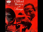 Clifford Brown with Strings album by Clifford Brown