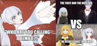 RWBY Meme - Thief n' Butcher vs Heiress n' Bimbo by CapricornGuy ... via Relatably.com