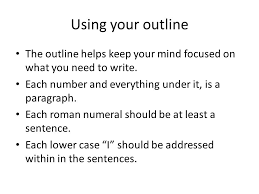 career research paper writing the body of your paper   ppt download using your outline the outline helps keep your mind focused on what you need to write