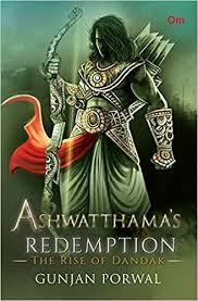 Buy Ashwatthama's <b>Redemption: The</b> Rise of Dandak Book Online ...