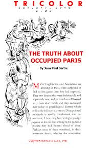 jean paul sartre the truth about occupied paris tricolor magazine paris occupied tricolor magazine 1945
