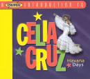 A Proper Introduction to Celia Cruz: Havana Days