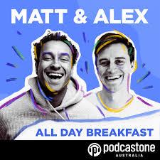 Matt and Alex - All Day Breakfast