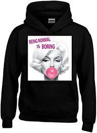 Being Normal is Boring Hoodie Unisex Marilyn ... - Amazon.com