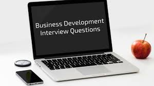 top business development interview questions y scouts if you re looking to add a business development manager to your company the first step is to ace the interview asking the right business development