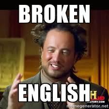 Broken english - History guy   Meme Generator via Relatably.com