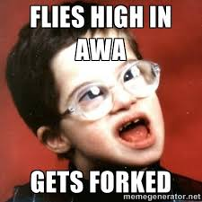 flies hiGH in awa gets forked - retarded kid with glasses | Meme ... via Relatably.com