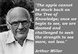 By Arthur Miller Quotes. QuotesGram via Relatably.com