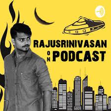 Rajusrinivasan Tamil Podcast