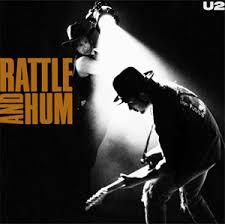 <b>U2</b>: <b>Rattle and</b> Hum