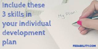professional development goals include these skills in your professional development goals include these 3 skills in your individual development plan fedability