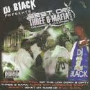 DJ Black Presents Best Of Three 6 Mafia Dragged & Chopped