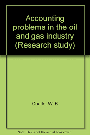 cheap accounting research journals accounting research get quotations · accounting problems in the oil and gas industry research study