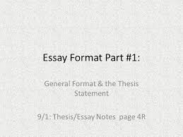 essay format   general format amp the thesis statement   essay format   general format amp the thesis statement