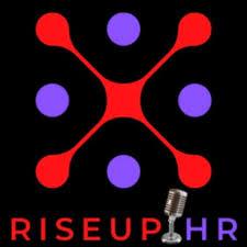 RiseUp HR Best Practices in Leadership, Finance, Tech, Wellness, Mental Health, Entrepreneurship