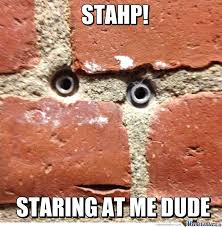 Stop Staring At Me Memes. Best Collection of Funny Stop Staring At ... via Relatably.com