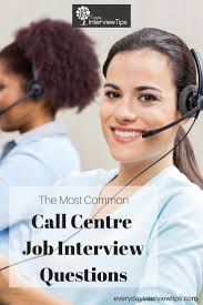 images about interview tips questions answers on most common call centre interview questions everydayinterviewtips com