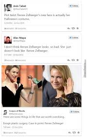 Renée Zellweger Plastic Surgery by ben - Meme Center via Relatably.com