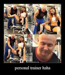 personal trainer haha - PumpingBody - Pump your body! via Relatably.com