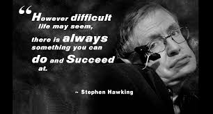 Inspirational Stephen Hawking Quotes | Connect and Spread Love