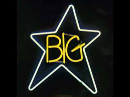 <b>Big Star</b> - In the Street - YouTube