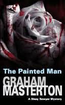 The <b>Painted Man</b> - Graham Masterton - Google Books