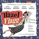 Hazel Flagg [Original Broadway Cast Recording]
