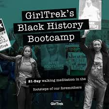 GirlTrek's Black History Bootcamp