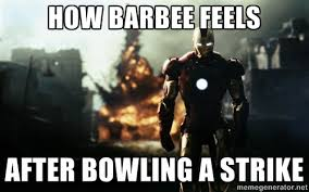 HOW BARBEE FEELS AFTER BOWLING A STRIKE - iron man explosion ... via Relatably.com