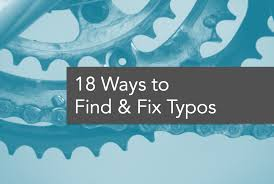 check for typos proofreading editing tips here is every proofreading method imaginable for catching your typos