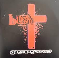 <b>Bush</b> - <b>Deconstructed</b> (1997, Vinyl) | Discogs