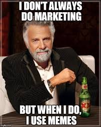 Clickfire: Memes & Their Role in Developing a Marketing Culture via Relatably.com