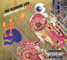 <b>Greatest</b> Hits, Vol. 1 (<b>Flaming Lips</b> album) - Wikipedia