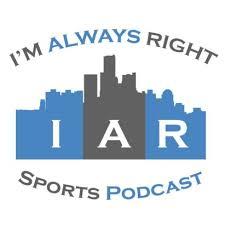 I'm Always Right Sports Podcast