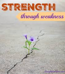 strength through weakness being fibro mom strength through weakness strength weakness myfibrojournal