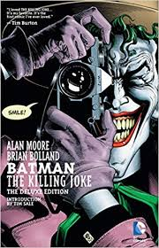 Batman: The <b>Killing Joke</b>, Deluxe Edition: Alan Moore, Brian Bolland ...