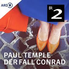 Paul Temple und der Fall Conrad - Das Krimihörspiel