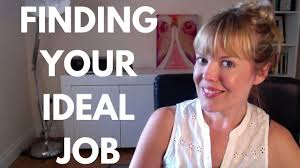 finding your ideal job finding your ideal job