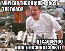 chef-gordon-ramsay-meme-cross.jpg via Relatably.com