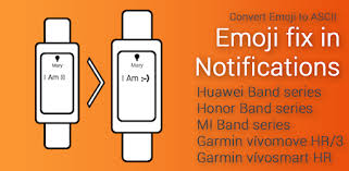 Emoji fix for <b>Huawei Band</b>, <b>Honor Band</b> and MI <b>Band</b> - Apps on ...