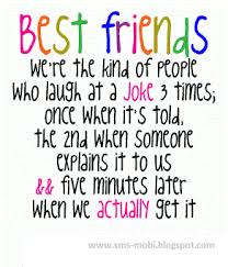 my best friend means the world to me quotes | ... new but never ...