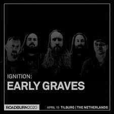 <b>Early Graves</b> – Roadburn Festival
