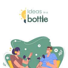 Ideas in a Bottle
